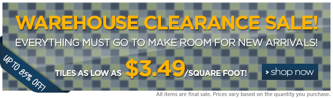Warehouse Clearance Sale - Tiles Up to 85% Off!